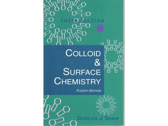 Introduction to Colloid and Surface Chemistry - 4th Edition
