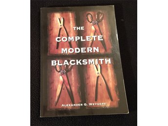 The Complete Modern Blacksmith Bok !