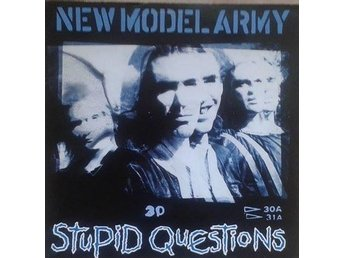 New Model Army   titel*  Stupid Questions