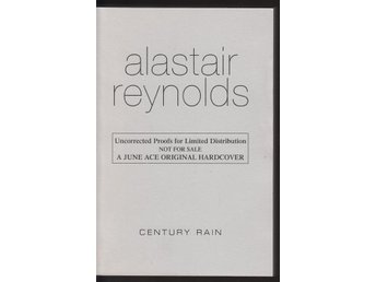 Alastair Reynolds - Century Rain Uncorrected proof (På eng)