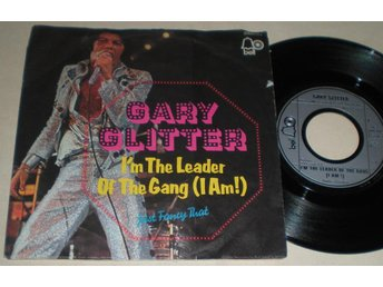 Gary Glitter 45/PS I m the leader of the gang 1973 - Farsta - Gary Glitter 45/PS I m the leader of the gang 1973 - Farsta