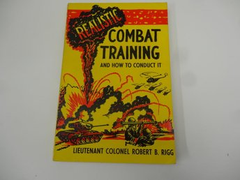 Realistic combat training and how to conduct it