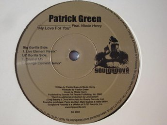 PATRICK GREEN  feat . NICOLE HENRY - MY LOVE FOR YOU 12""