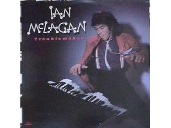 Ian McLagan title* Troublemaker* Classic Rock Scandinavia LP - Hägersten - Ian McLagan title* Troublemaker* Classic Rock Scandinavia LP - Hägersten