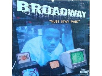 "Broadway title* Must Stay Paid* 90's Hip Hop 12"" US"