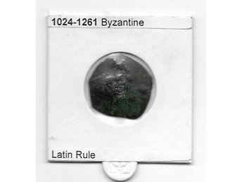 BYSANTINE 1024 - 1261 LATIN RULE