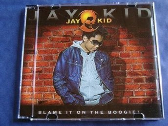 Jay Kid - Blame it on the boogie, 3tr CDS - Ny!