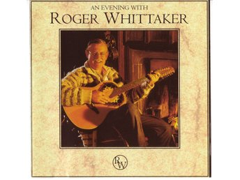 Roger Whittaker - An evening with Roger Whittaker
