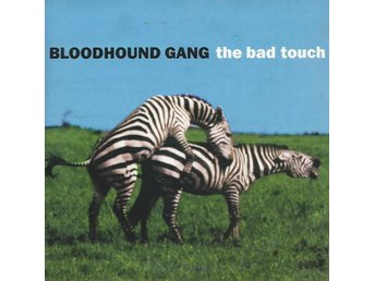 BLOODHOUND GANG - THE BAD TOUCH  ( CD MAXI/SINGLE )
