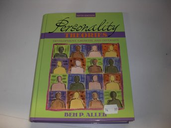 Personality Theories  - Development, growth and diversity -  Bem P. Allen