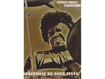 Buddy Miles Express: Express way to Your Skull - Gammelstad - Buddy Miles Express: Express way to Your Skull - Gammelstad