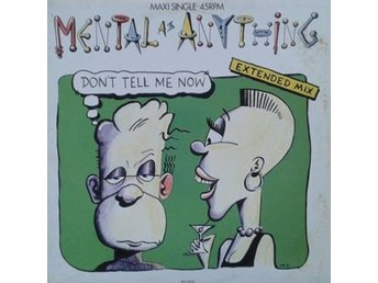 "Mental As Anything title* Don't Tell Me Now* Pop Rock, Synth-pop 12"" Netherlands"
