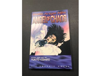 Battle Angel Alita - Angel of Chaos - First Printing 1997