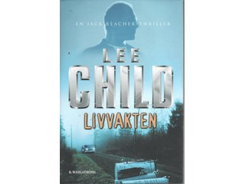 Lee Child - Livvakten
