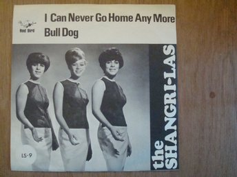 THE SHANGRI-LAS - I CAN NEVER GO HOME ANY MORE / RED BIRD LS-9 SINGEL 7´´ TOPPEX
