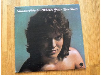 SANDRA RHODES     WHERE´S YOUR LOVE BEEN    LP