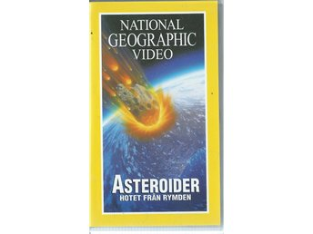NATIONAL GEOGRAPHIC VIDEO - ASTEROIDER ( SVENSK VHS FILM !)