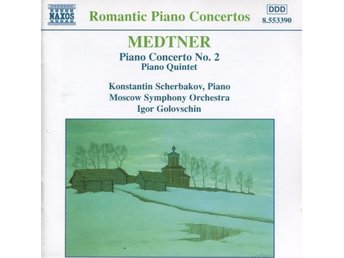 Medtner, Konstantin - Piano Concerto No. 2 / Piano Quintet - CD - Bålsta - Medtner, Konstantin - Piano Concerto No. 2 / Piano Quintet - CD - Bålsta
