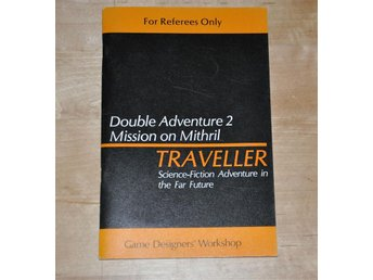GDW 313 Traveller Double Adventure 2 Across the Bright Face & Mission on Mithril