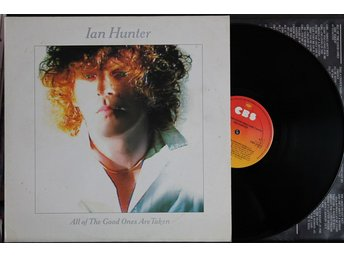 Ian Hunter – All Of The Good Ones Are Taken – LP - Norrahammar - Ian Hunter – All Of The Good Ones Are Taken – LP - Norrahammar