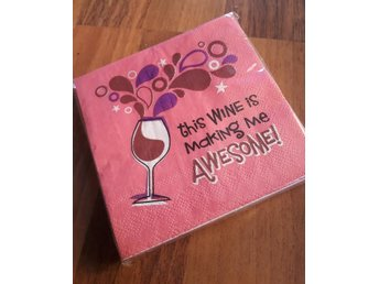"Servett  -""This wine... awesome"" -decoupage-pyssel-citat"