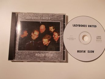 LAZYBONES UNITED - Movin' slow, CD privatutgiven c:a 2001 Lund Skåne Countryrock