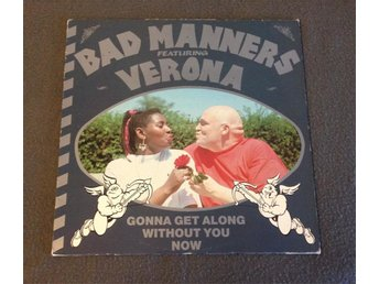 BAD MANNERS Featuring VERONA - Gonna Get Along Without You Now (Reggae Mix)