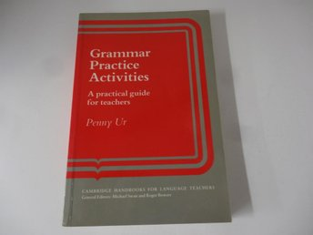 Grammar practice activities - a practical guide for teachers