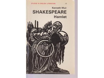 Kenneth Muir: Shakespeare Hamlet