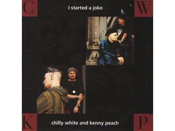 Chilly White And Kenny Peach - I Started A Joke
