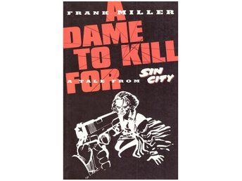 Sin City A Dame to Kill For TPB (1994 Dark Horse) Rea 149sek
