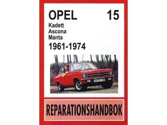 OPEL KADETT, OPEL ASCONA & OPEL MANTA 1961-1974 VERKSTADSBOK - Karlskrona - OPEL KADETT, OPEL ASCONA & OPEL MANTA 1961-1974 VERKSTADSBOK - Karlskrona