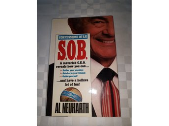 Al Neuharth - Confessions of an S.O.B.