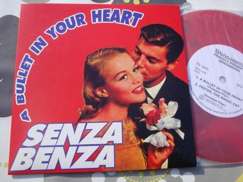 "SENZA BENZA - A BULLET IN YOUR HEART 7"" 2002 TOPPSKICK!"