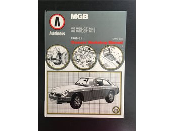 MGB. Owners Workshop Manual.