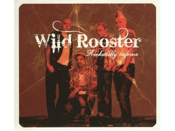 Wild Rooster - Rockabilly Inferno - CD NY - FRI FRAKT