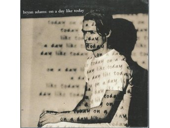 BRYAN ADAMS - ON A DAY LIKE TODAY  ( CD SINGLE )
