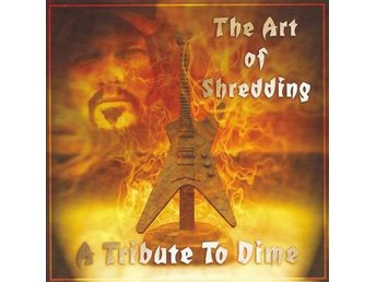 CD -Various ‎– The Art Of Shredding: A Tribute To Dime