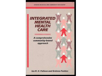 Integrated mental health care (Falloon och Fadden)