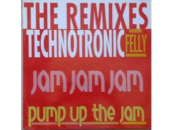 Technotronic Featuring Felly title* Pump Up The Jam (The Remixes)* Euro House  1