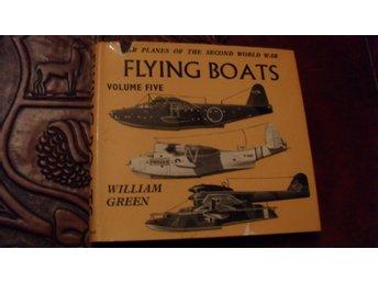 WAR PLANES OF THE SECOND WORLD WAR  FLYING BOATS VOLUME FIVE WILLIAM GREEN