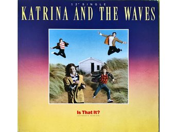 "KATRINA AND THE WAVES - IS THAT IT? 12"" 1986"