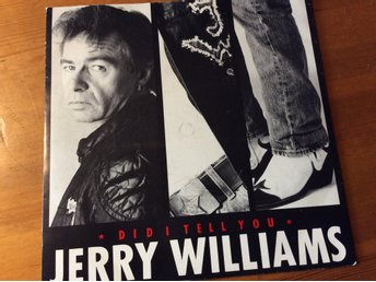 Jerry Williams 45/PS Did i tell you 1988