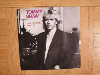 "Tommy Shaw - Remo´s Theme (What If) 7""ps STYX-guitarist"